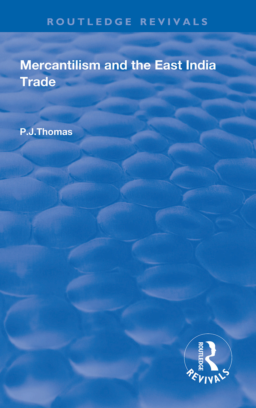 Mercantilism and East India Trade: 1st Edition (e-Book) book cover