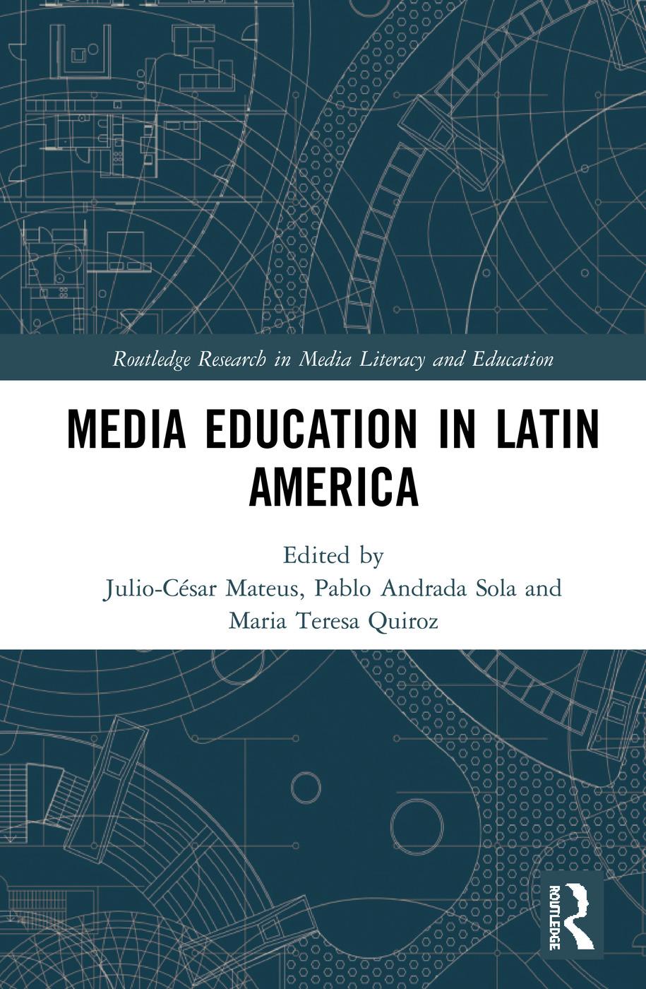 Media Education in Latin America: 1st Edition (e-Book) book cover