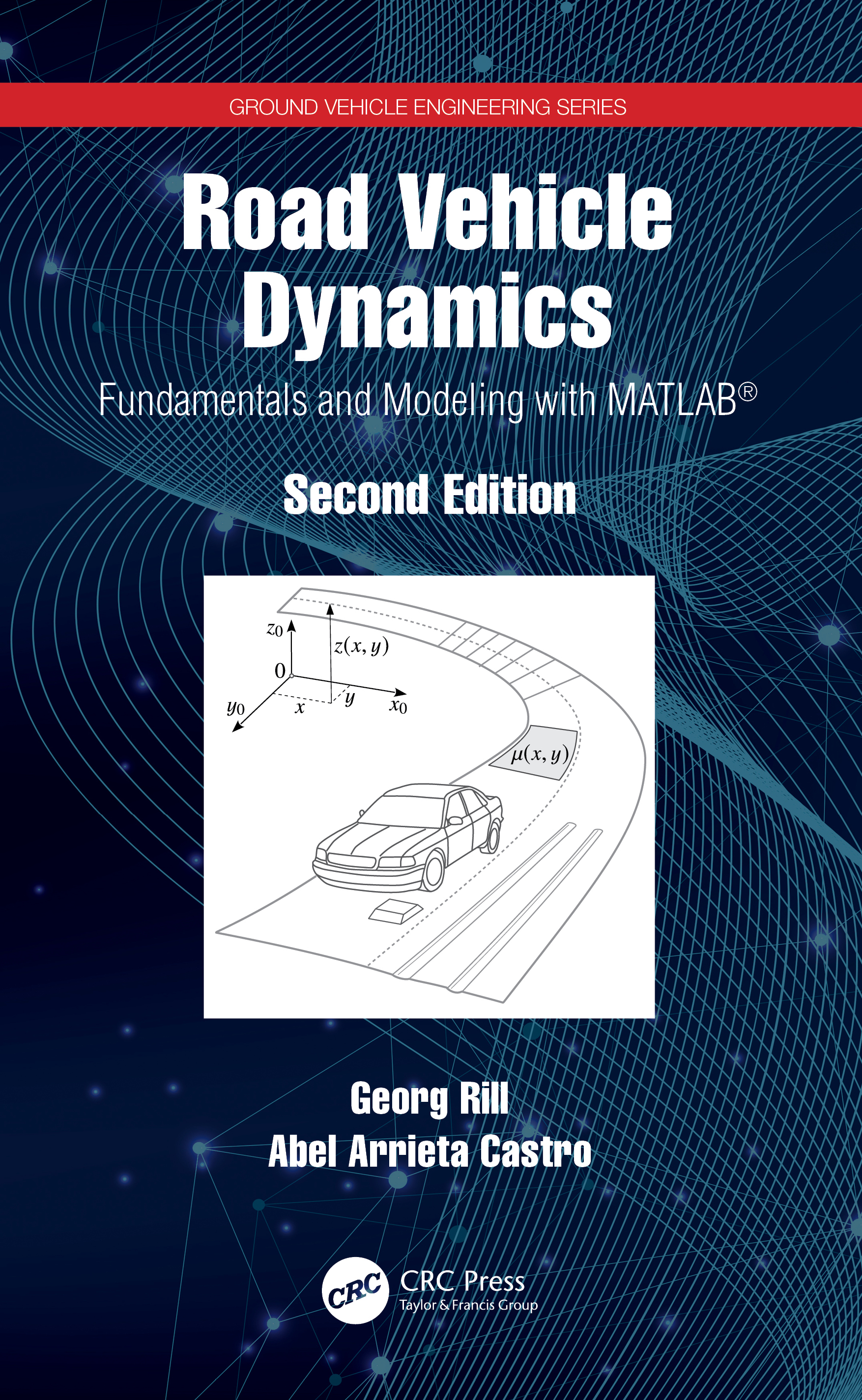 Road Vehicle Dynamics: Fundamentals and Modeling with MATLAB® book cover
