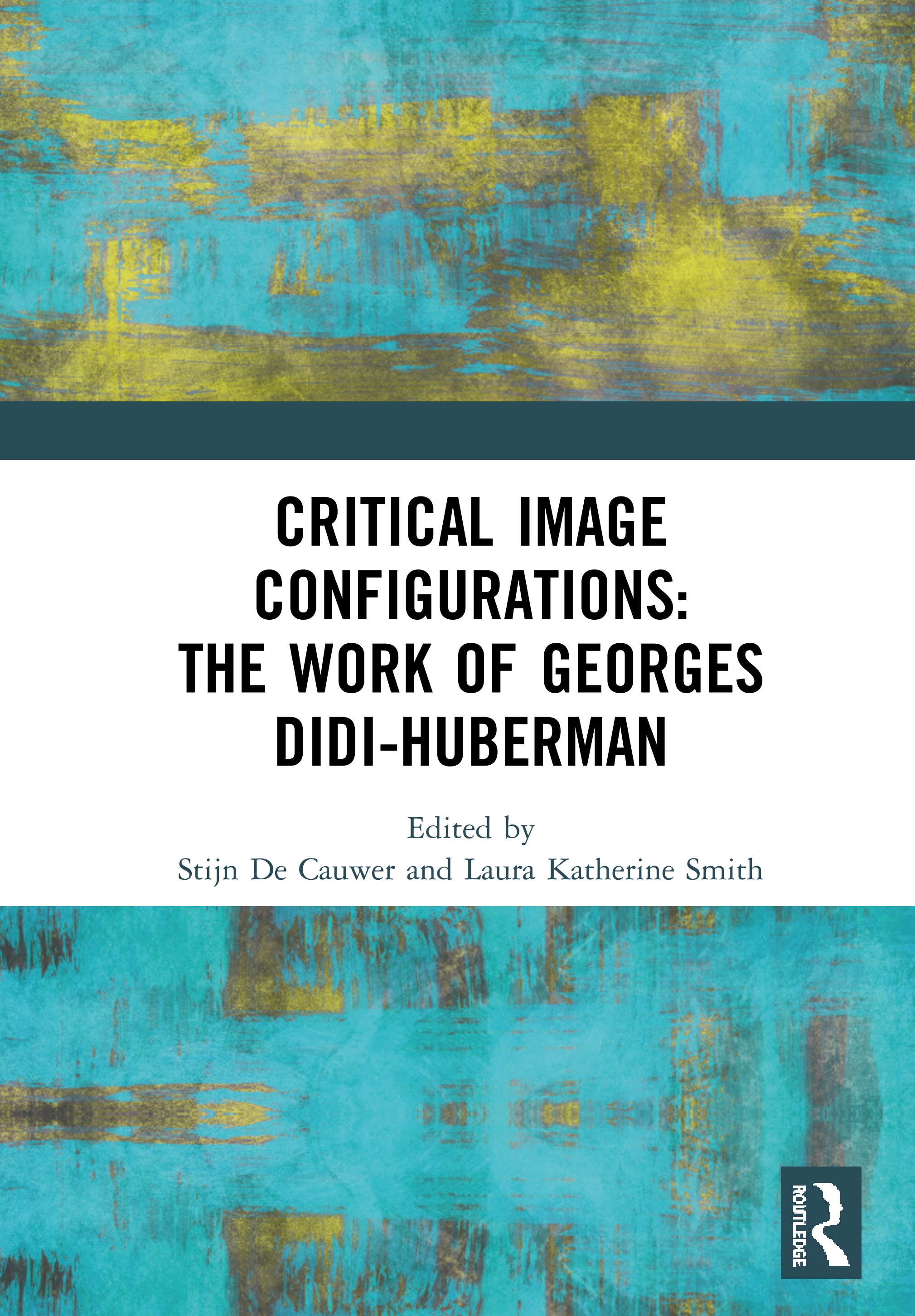 Critical Image Configurations: The Work of Georges Didi-Huberman: The Work of Georges Didi-Huberman book cover