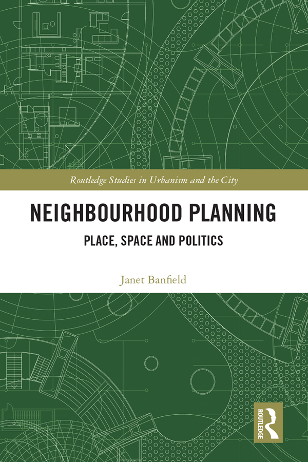 Neighbourhood Planning: Place, Space and Politics book cover