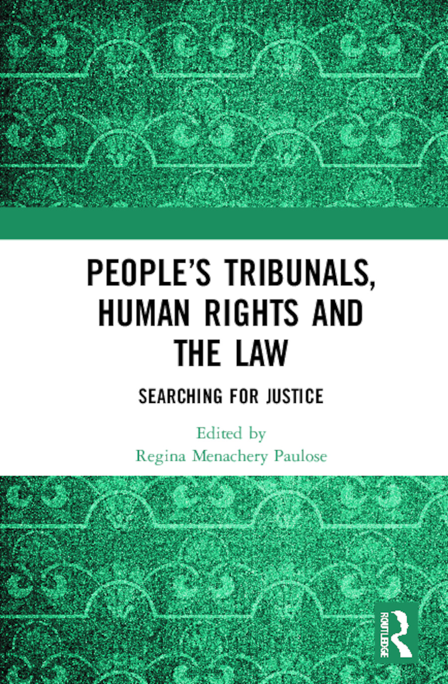 People's Tribunals, Human Rights and the Law: Searching for Justice book cover