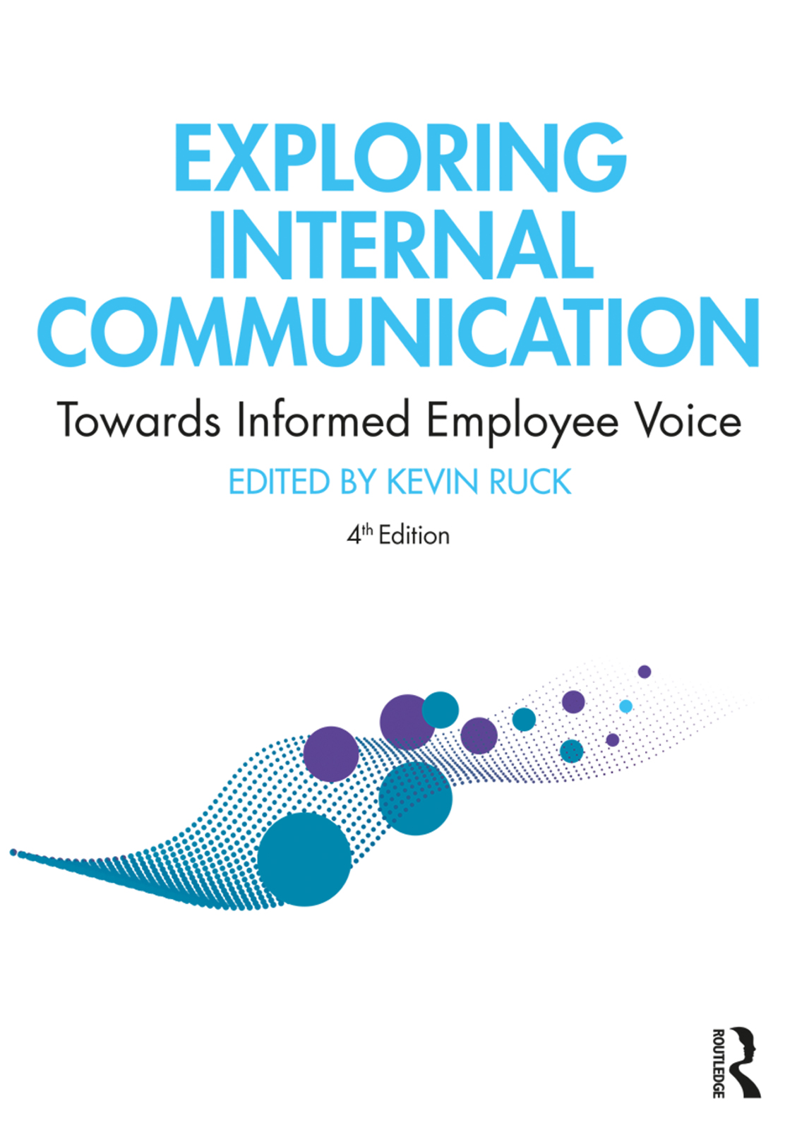 Exploring Internal Communication: Towards Informed Employee Voice book cover