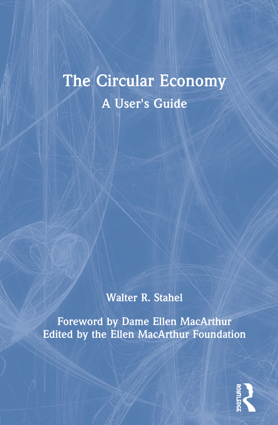 The Circular Economy: A User's Guide book cover