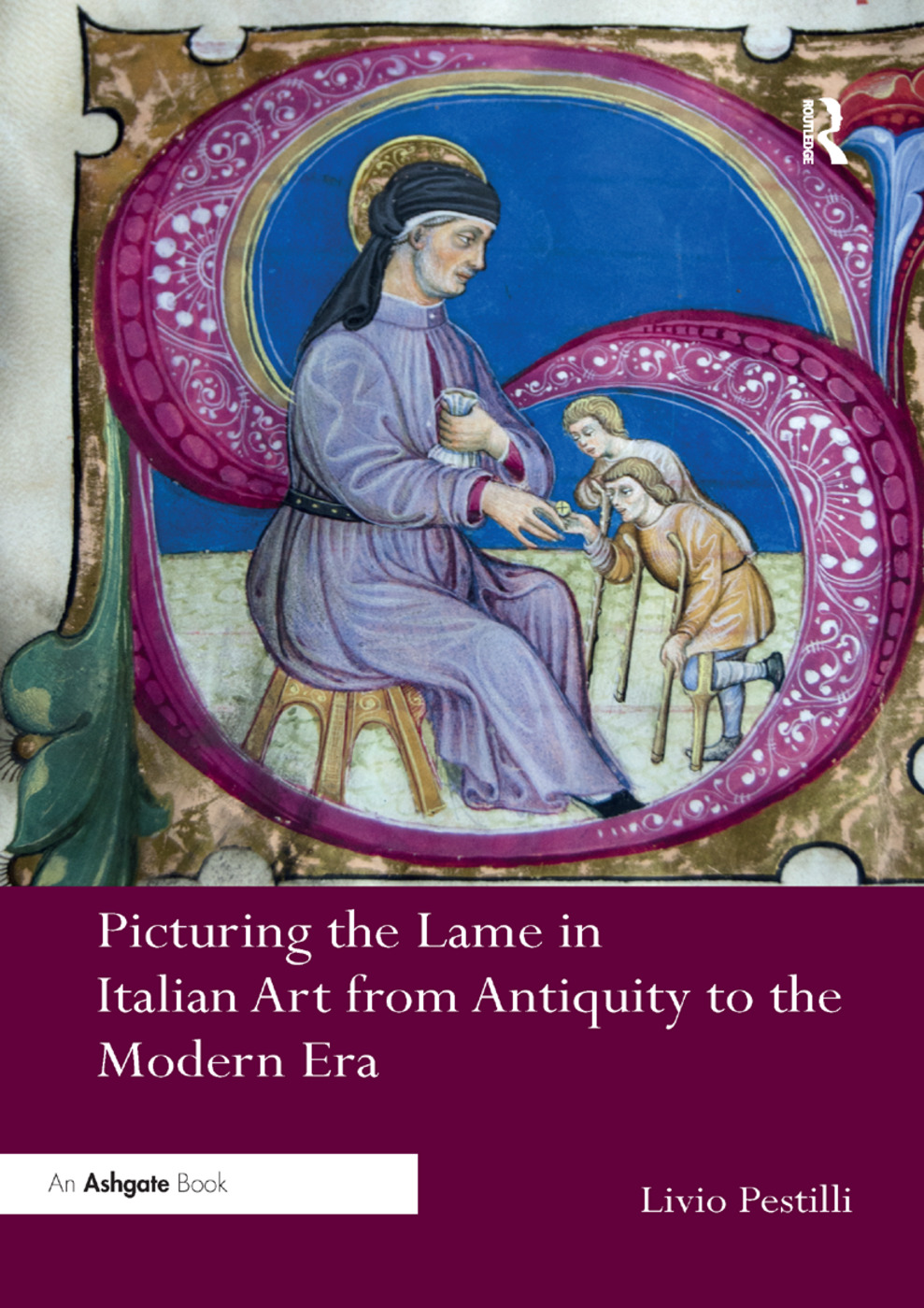 Picturing the Lame in Italian Art from Antiquity to the Modern Era book cover