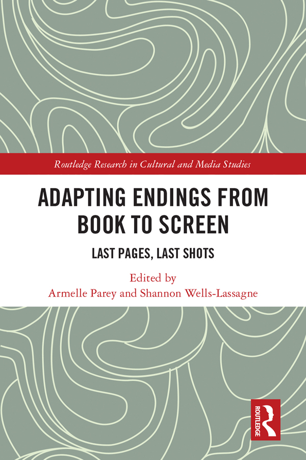 Adapting Endings from Book to Screen: Last Pages, Last Shots book cover