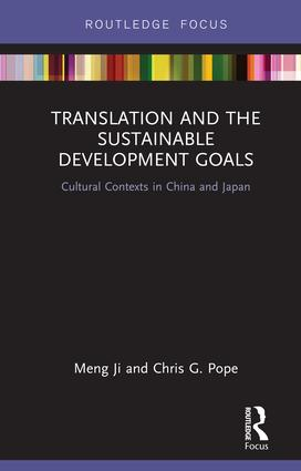 Translation and the Sustainable Development Goals: Cultural Contexts in China and Japan book cover