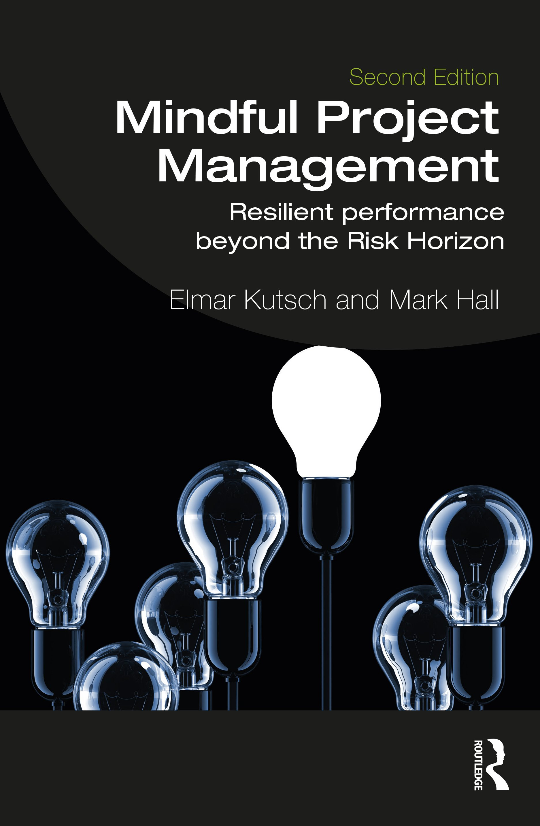 Mindful Project Management: Resilient Performance Beyond the Risk Horizon book cover