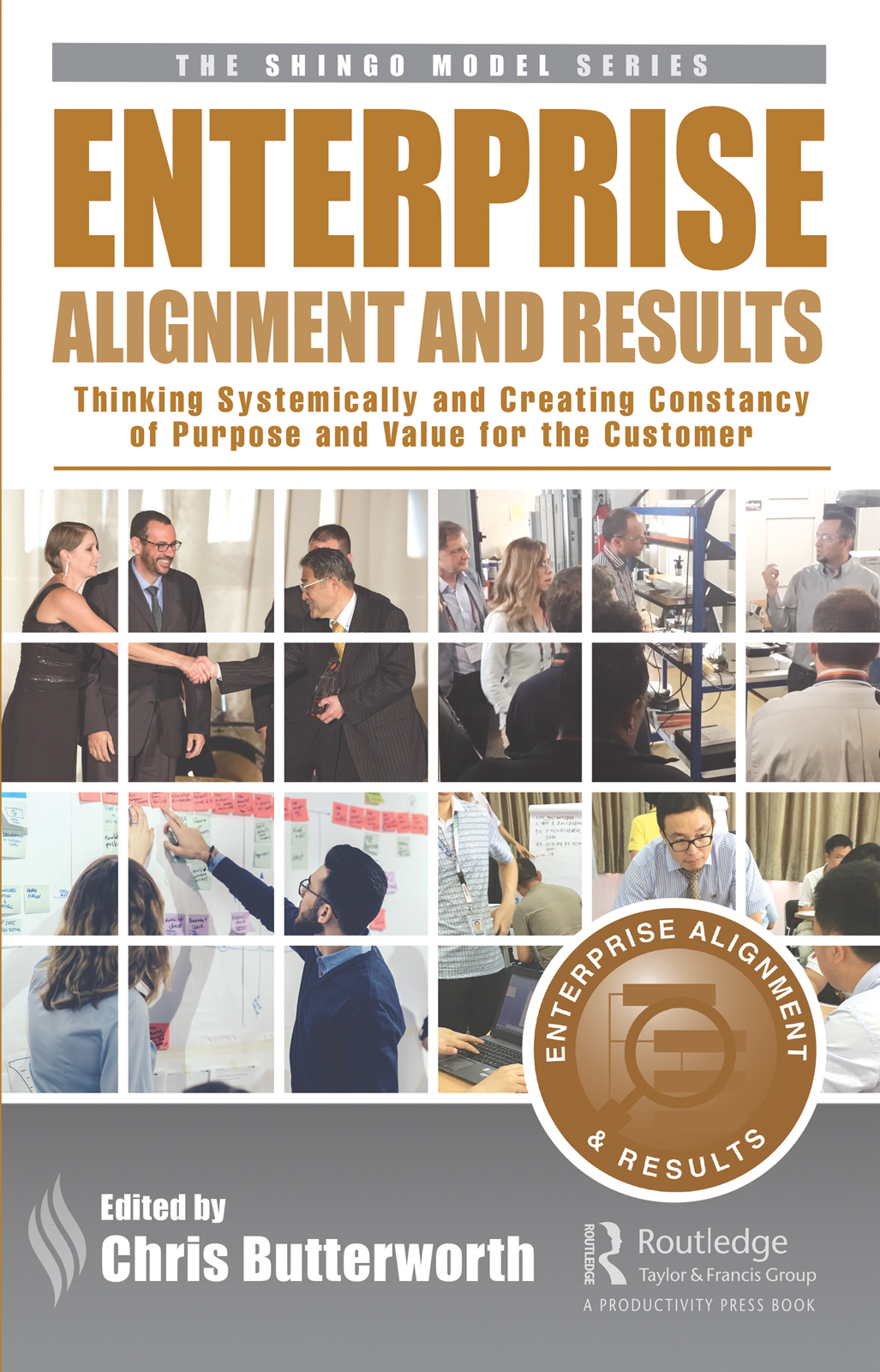 Enterprise Alignment and Results: Thinking Systemically and Creating Constancy of Purpose and Value for the Customer book cover
