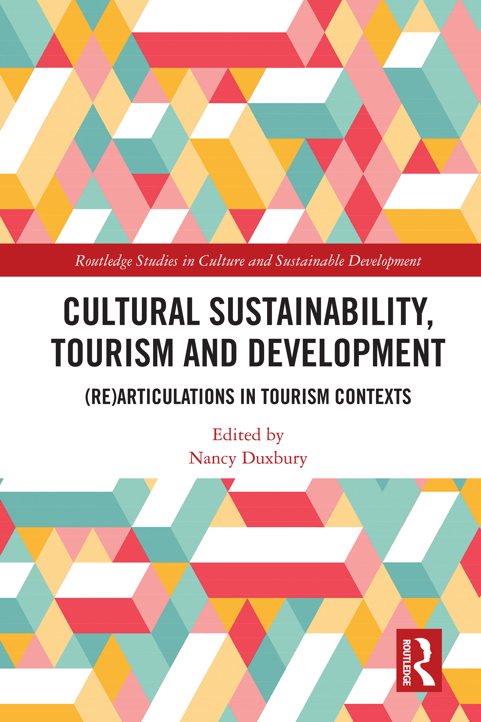 Cultural Sustainability, Tourism and Development