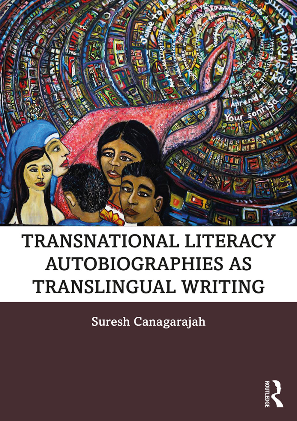 Transnational Literacy Autobiographies as Translingual Writing: 1st Edition (Paperback) book cover