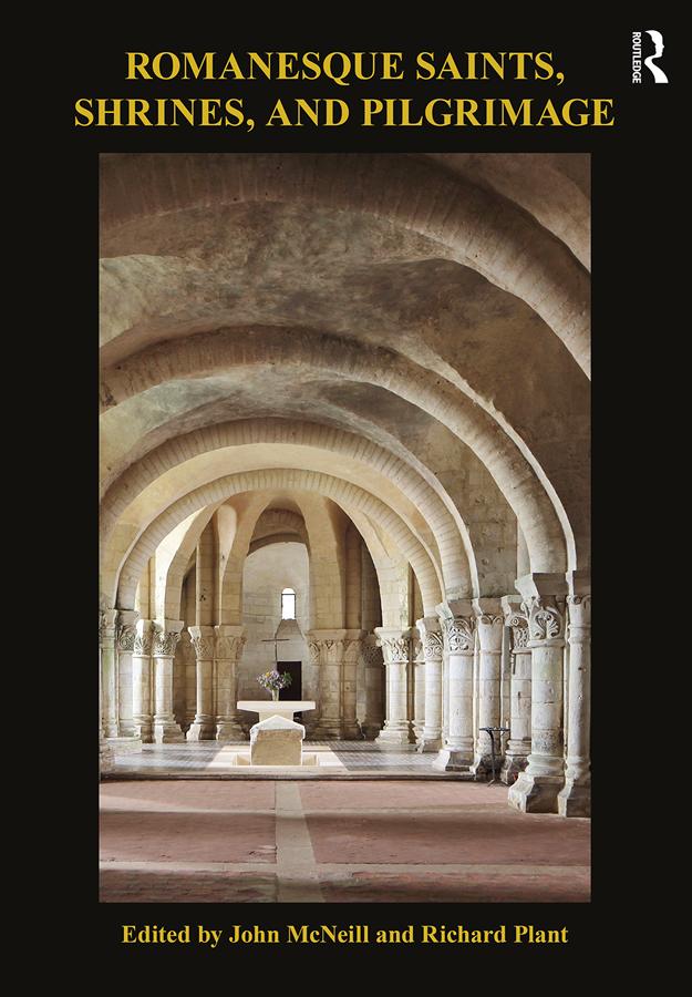 Romanesque Saints, Shrines and Pilgrimage book cover