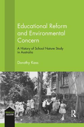 Educational Reform and Environmental Concern: A History of School Nature Study in Australia book cover