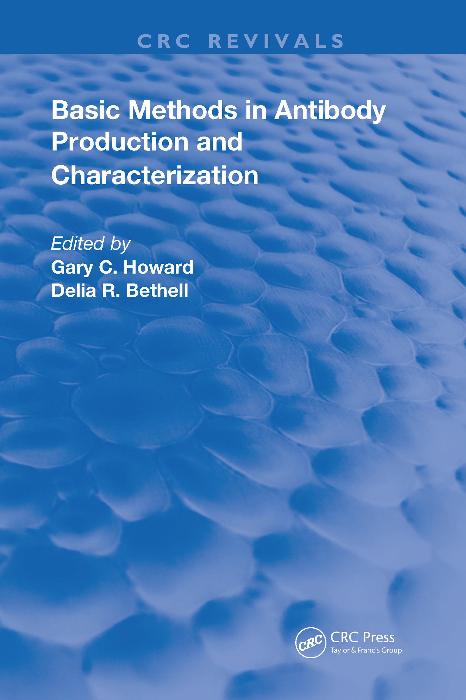 Basic Methods in Antibody Production and Characterization book cover
