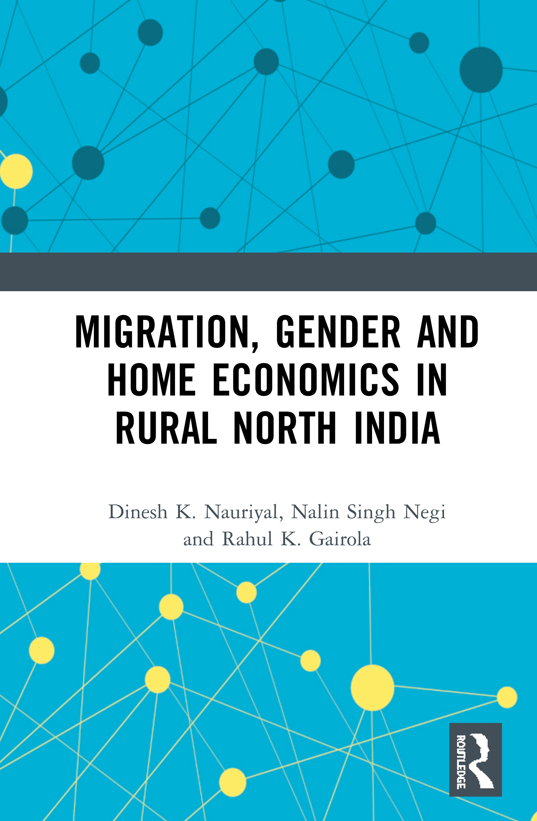 Migration, Gender and Home Economics in Rural North India book cover