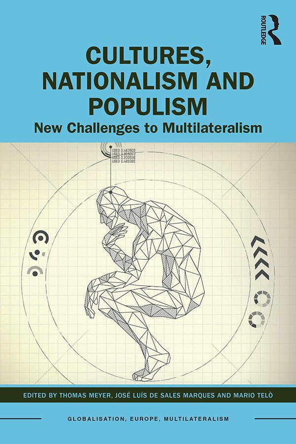 Cultures, Nationalism and Populism: New Challenges to Multilateralism, 1st Edition (Paperback) book cover