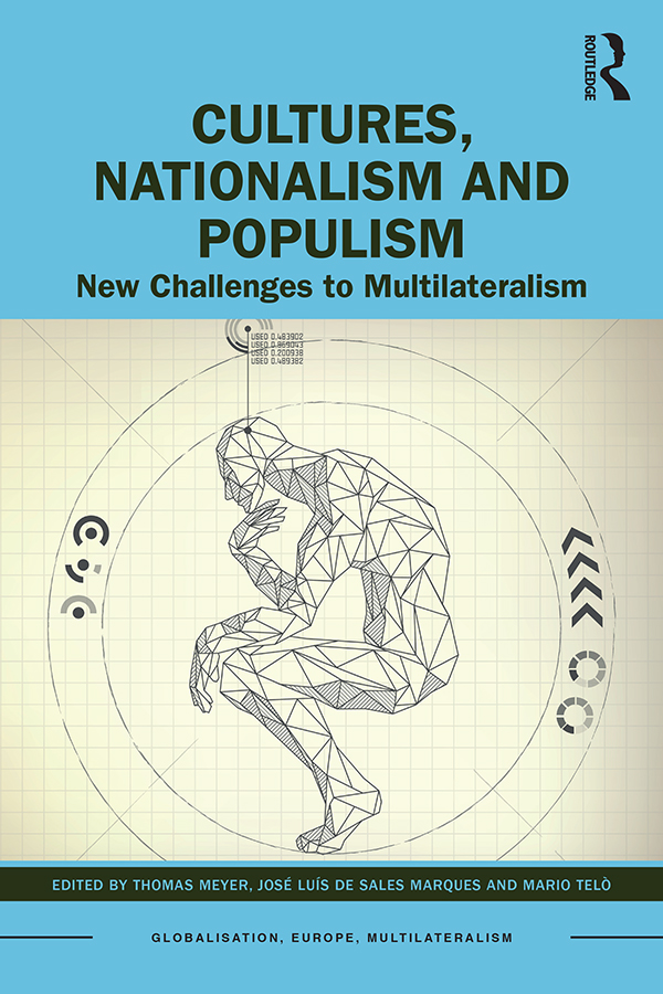 Cultures, Nationalism and Populism: New Challenges to Multilateralism book cover