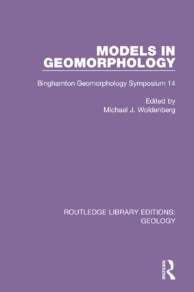 Models in Geomorphology: Binghamton Geomorphology Symposium 14, 1st Edition (Hardback) book cover