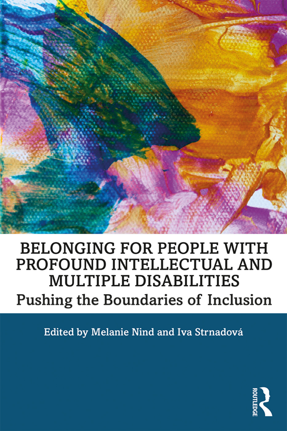 Belonging for People with Profound Intellectual and Multiple Disabilities: Pushing the Boundaries of Inclusion book cover
