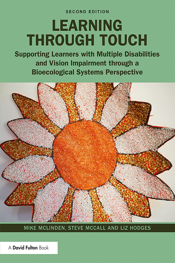 Learning Through Touch: Supporting Learners with Multiple Disabilities and Vision Impairment Through a Bioecological Systems Perspective book cover