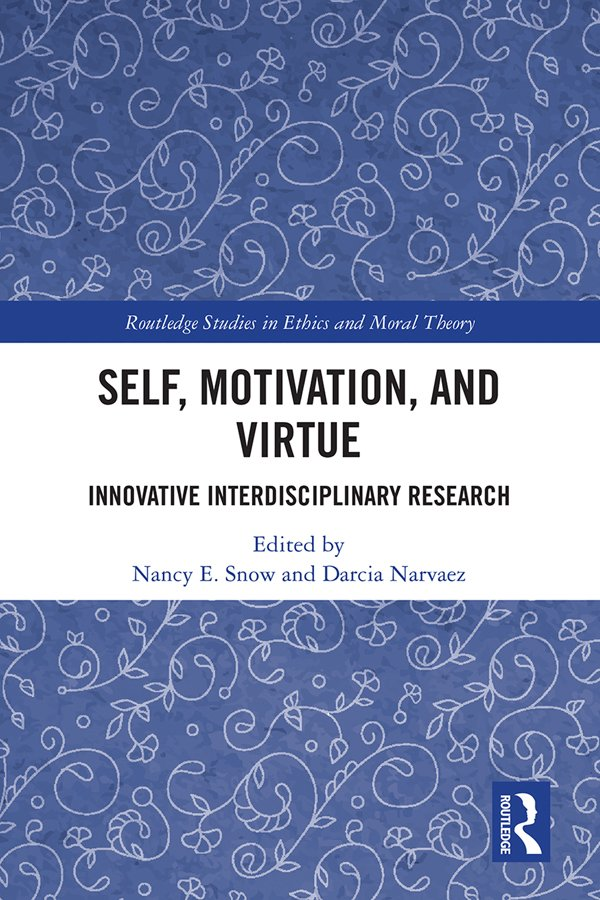 Self, Motivation, and Virtue: Innovative Interdisciplinary Research, 1st Edition (Hardback) book cover