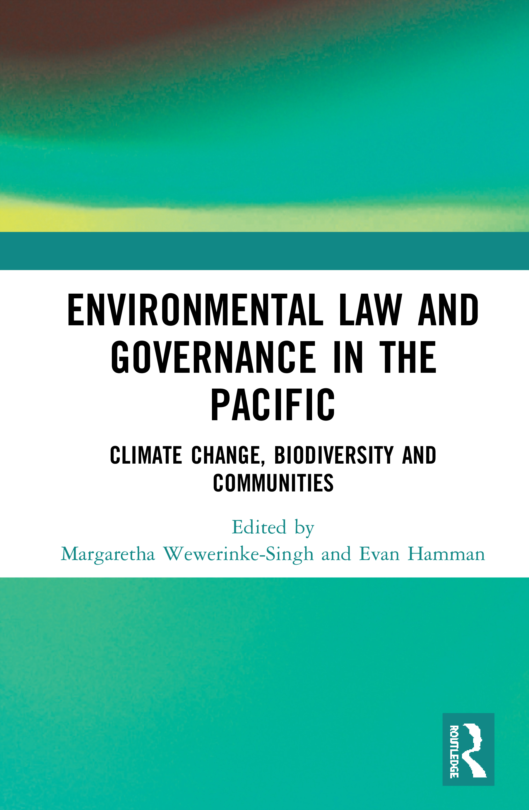 Environmental Law and Governance in the Pacific: Climate Change, Biodiversity and Communities book cover