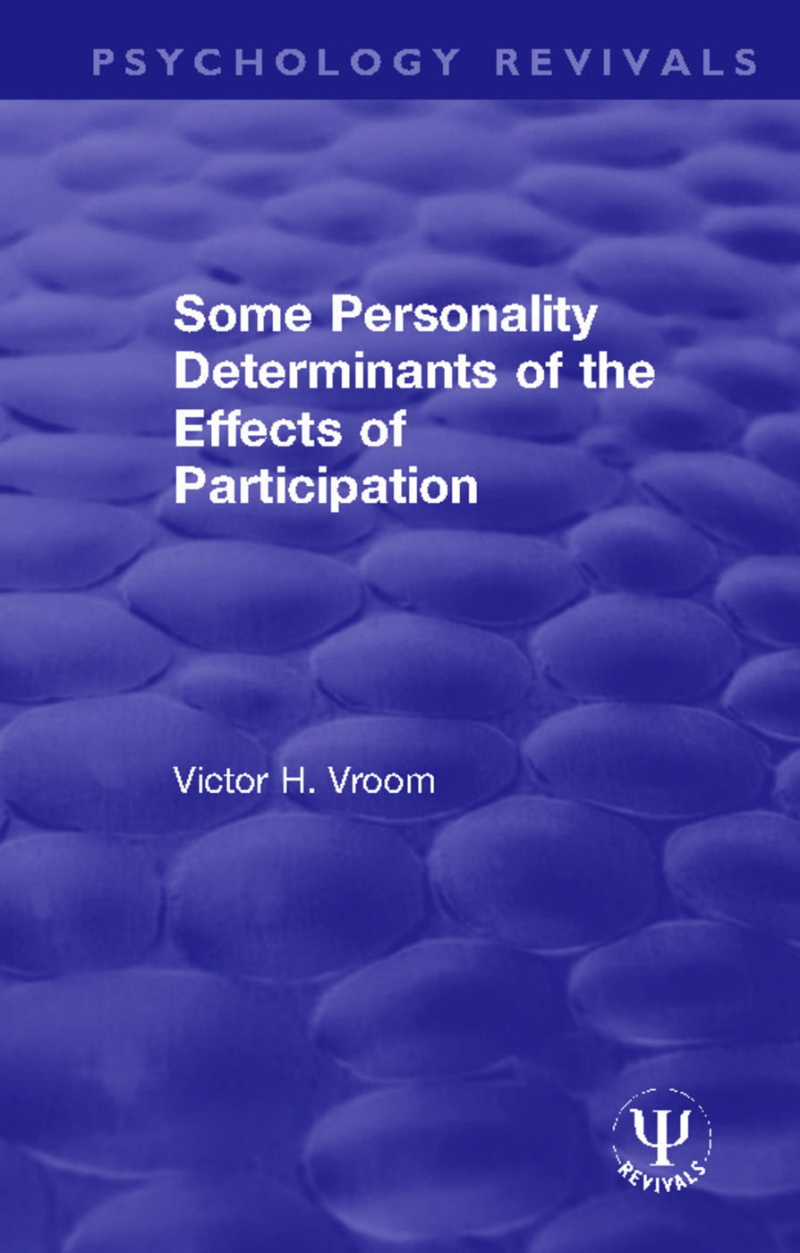 Some Personality Determinants of the Effects of Participation: 1st Edition (Hardback) book cover