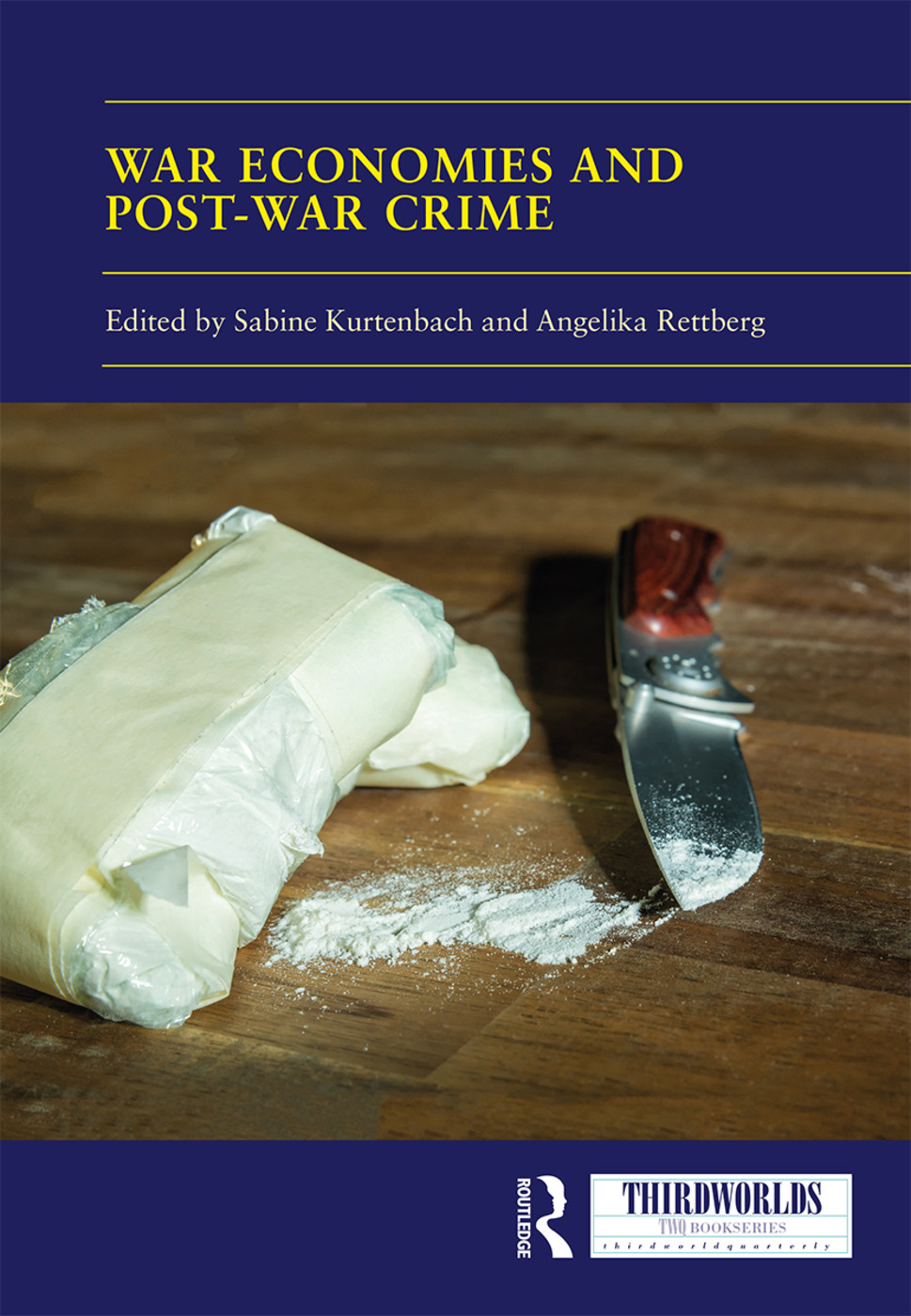 War Economies and Post-war Crime: 1st Edition (Hardback) book cover
