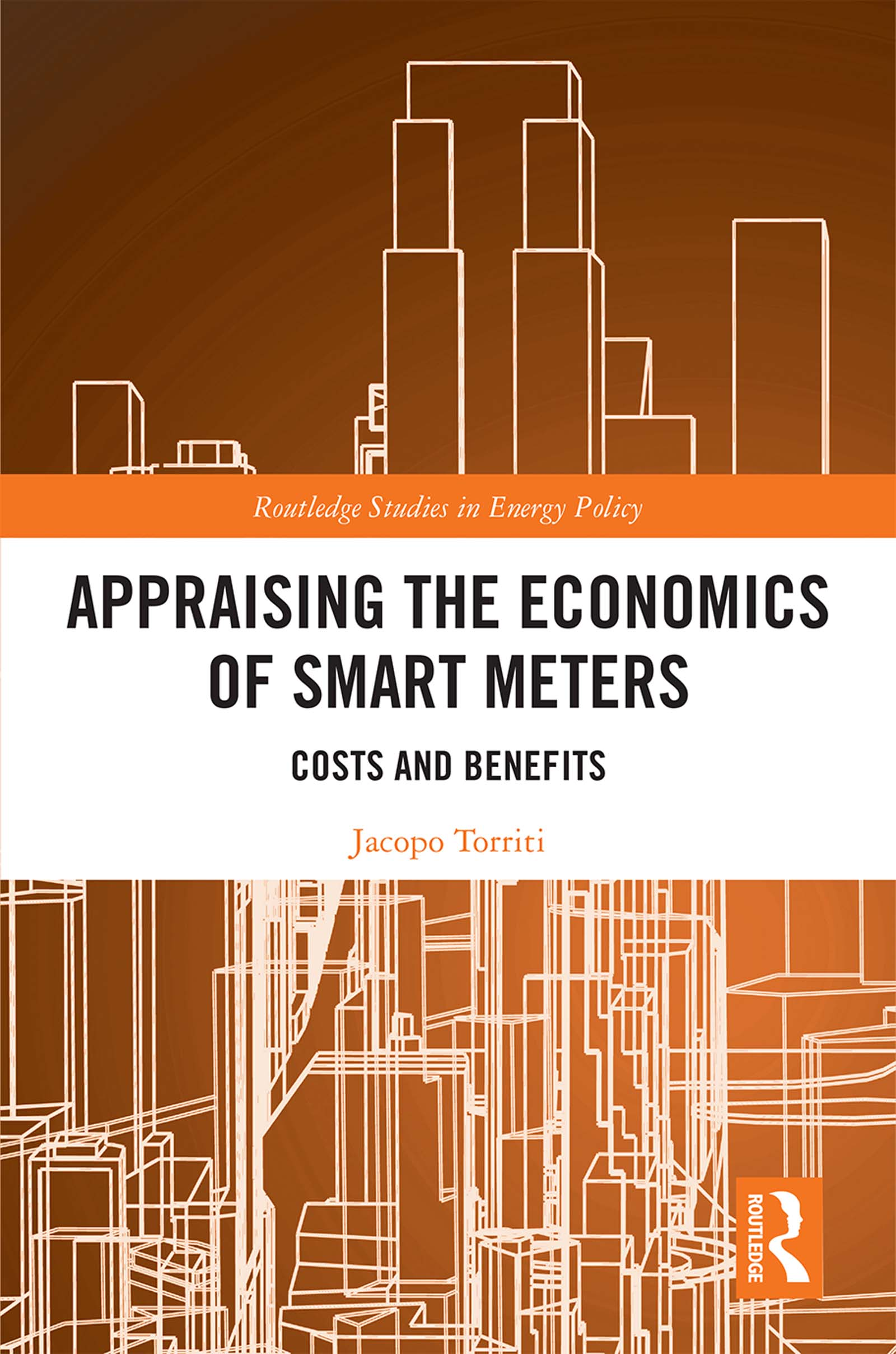 Appraising the Economics of Smart Meters: Costs and Benefits book cover