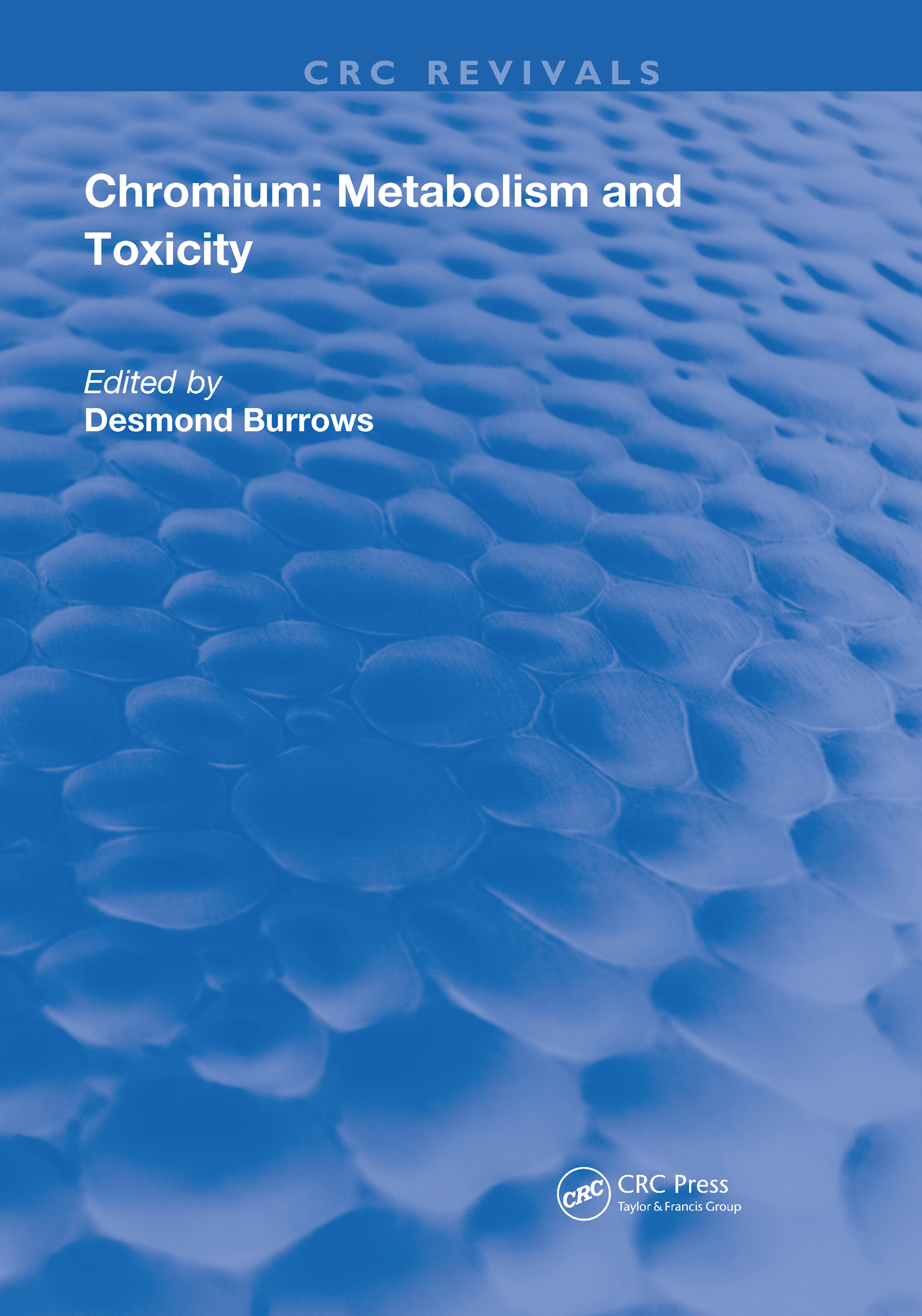 Chromium: Metabolism and Toxicity book cover