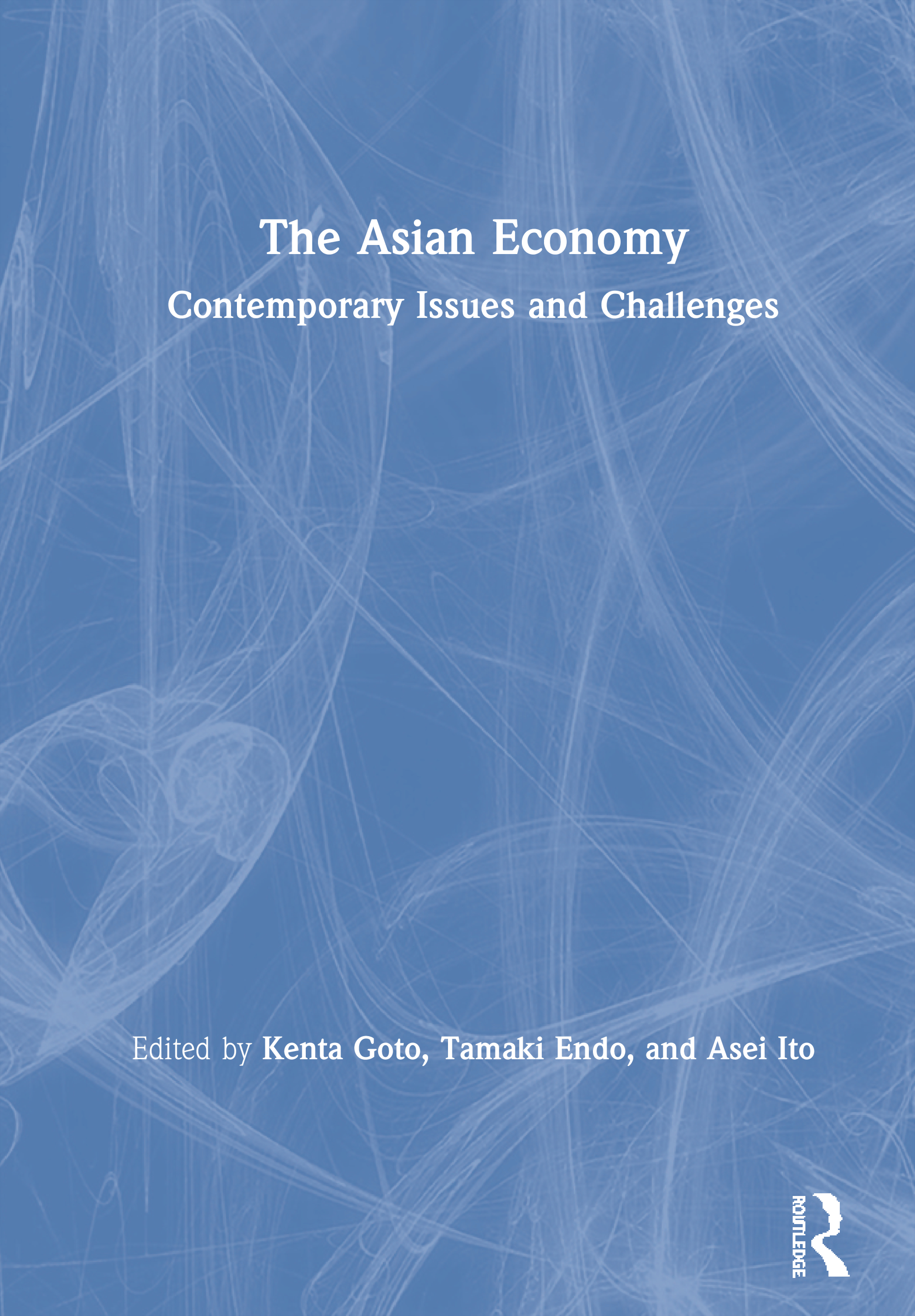 The Asian Economy: Contemporary Issues and Challenges book cover