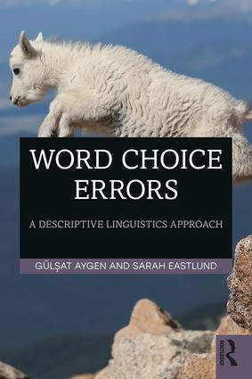 Word Choice Errors: A Descriptive Linguistics Approach book cover