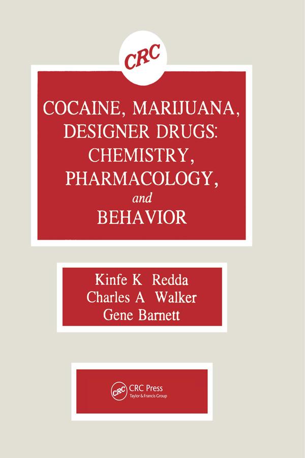 Cocaine, Marijuana, Designer Drugs: Chemistry, Pharmacology, and Behavior book cover