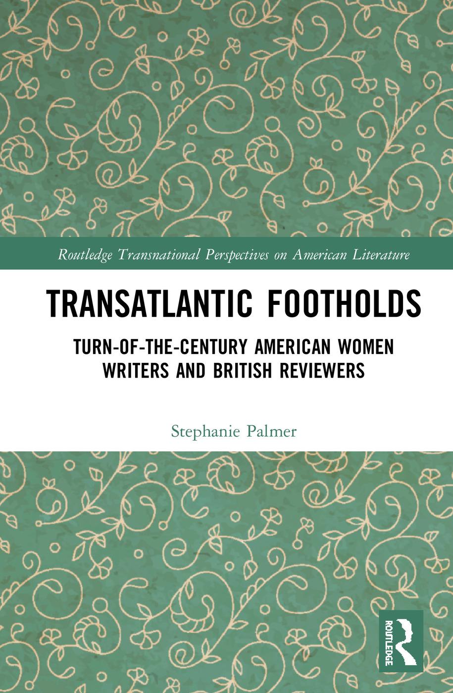 Transatlantic Footholds