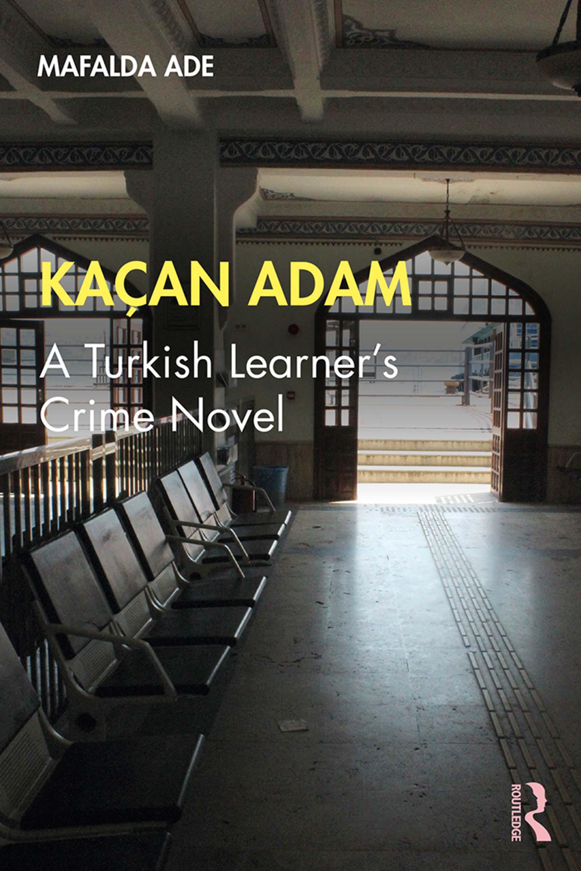 Kaçan Adam: A Turkish Learner's Crime Novel book cover