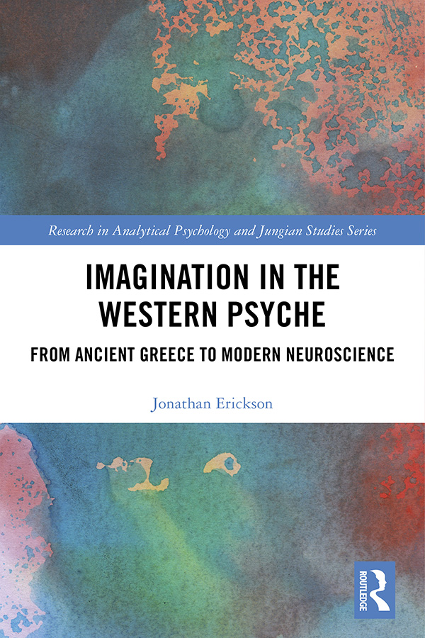 Imagination in the Western Psyche: From Ancient Greece to Modern Neuroscience book cover
