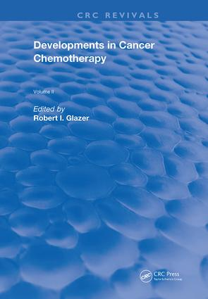 Developments In Cancer Chemotherapy: Vol. 2, 1st Edition (Hardback) book cover