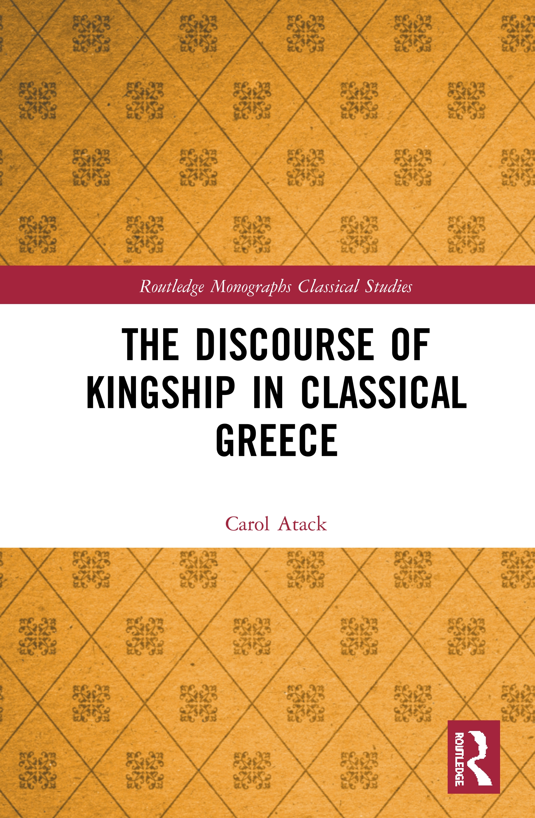 The Discourse of Kingship in Classical Greece book cover