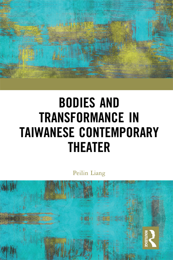 Bodies and Transformance in Contemporary Taiwanese Theater book cover