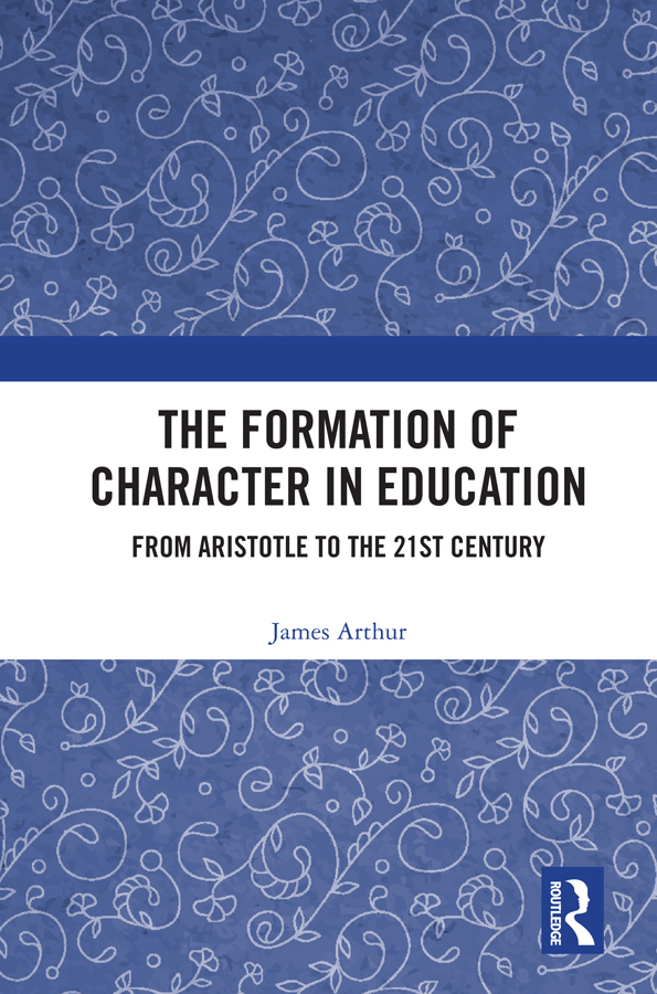The Formation of Character in Education: From Aristotle to the 21st Century book cover