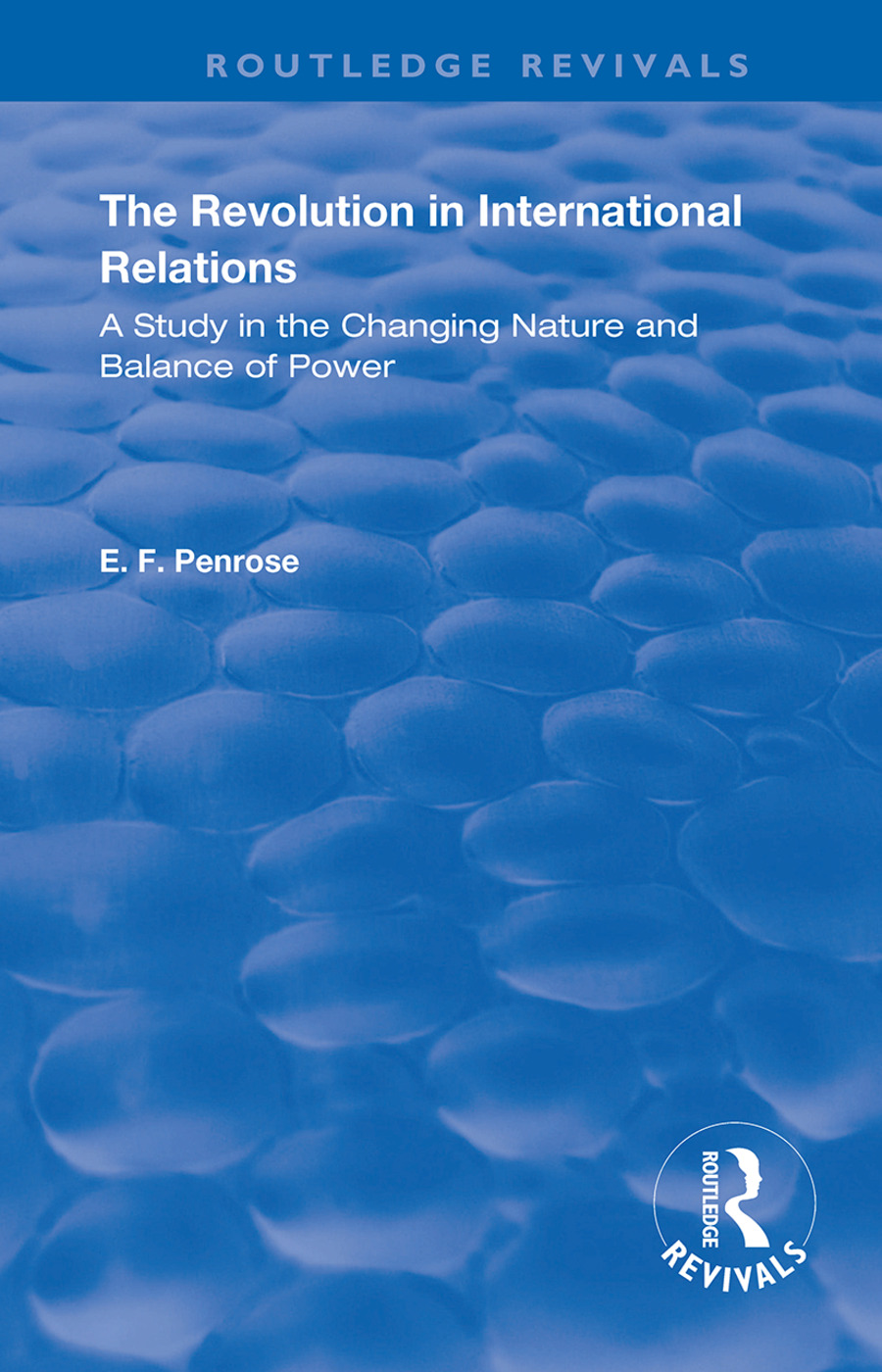 The Revolution in International Relations: A Study in the Changing Balance of Power, 1st Edition (Hardback) book cover