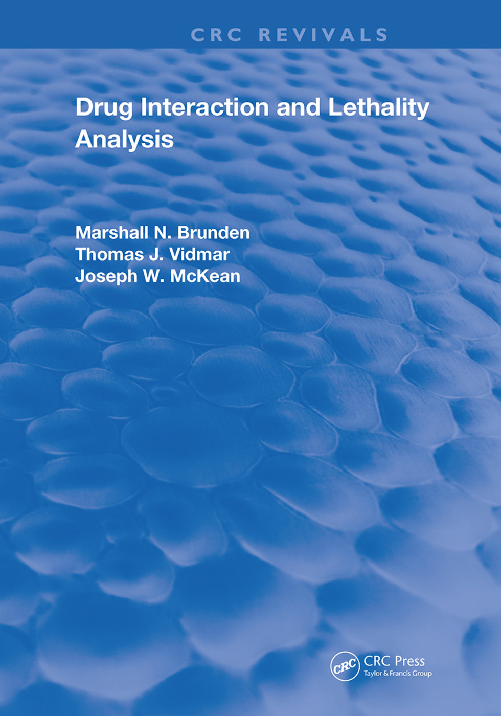 Drug Interaction & Lethality Analysis: 1st Edition (Hardback) book cover