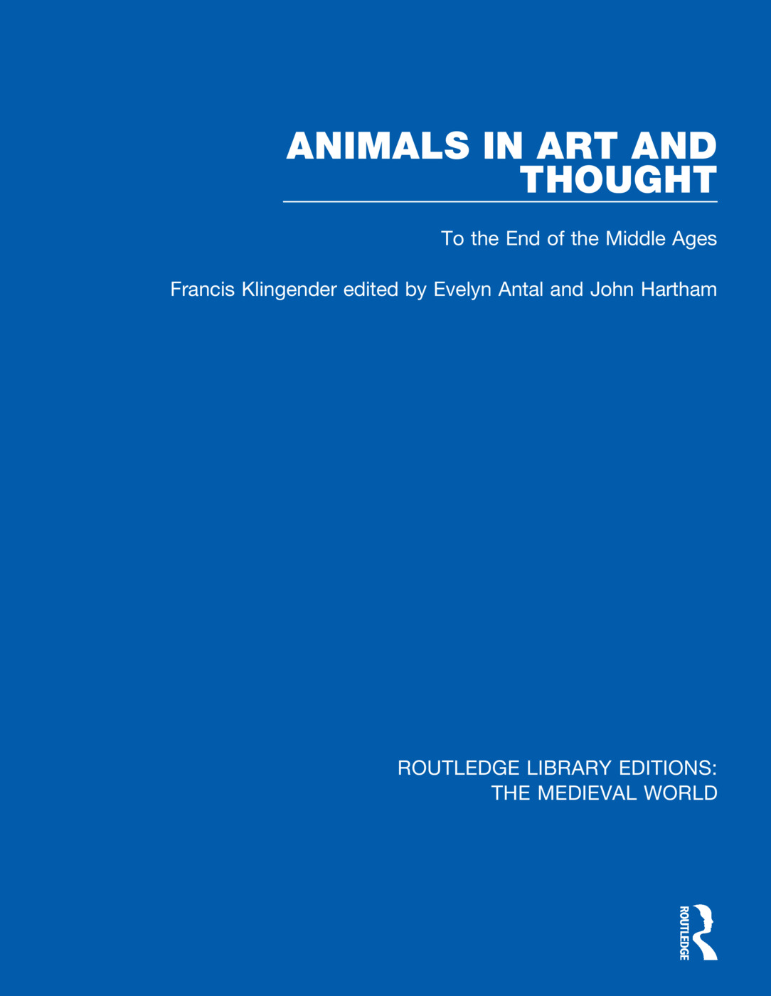 Animals in Art and Thought: To the End of the Middle Ages book cover