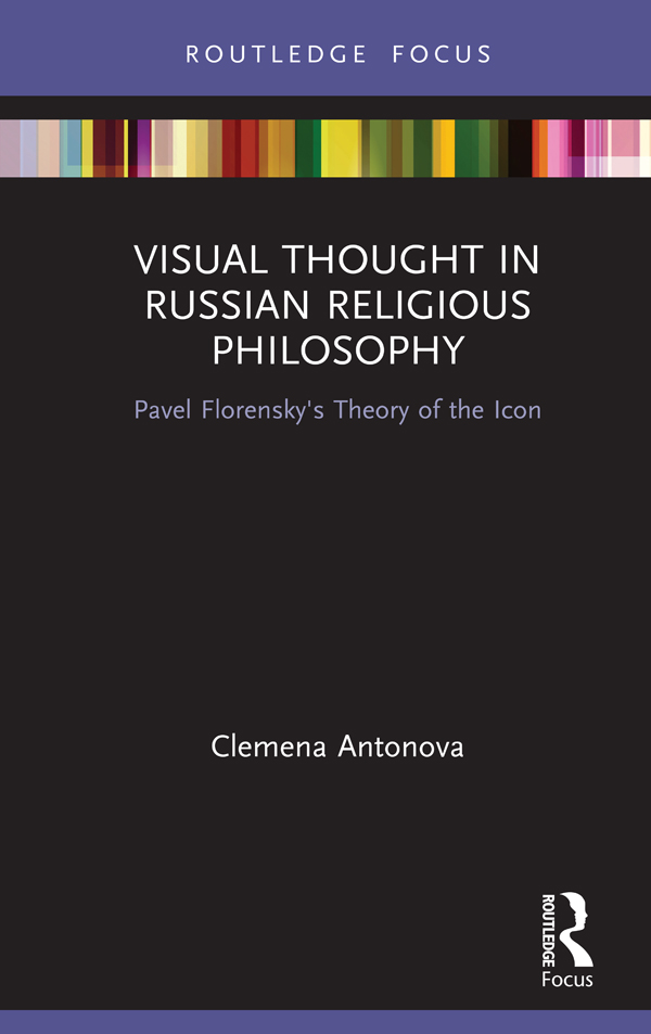 Visual Thought in Russian Religious Philosophy: Pavel Florensky's Theory of the Icon book cover
