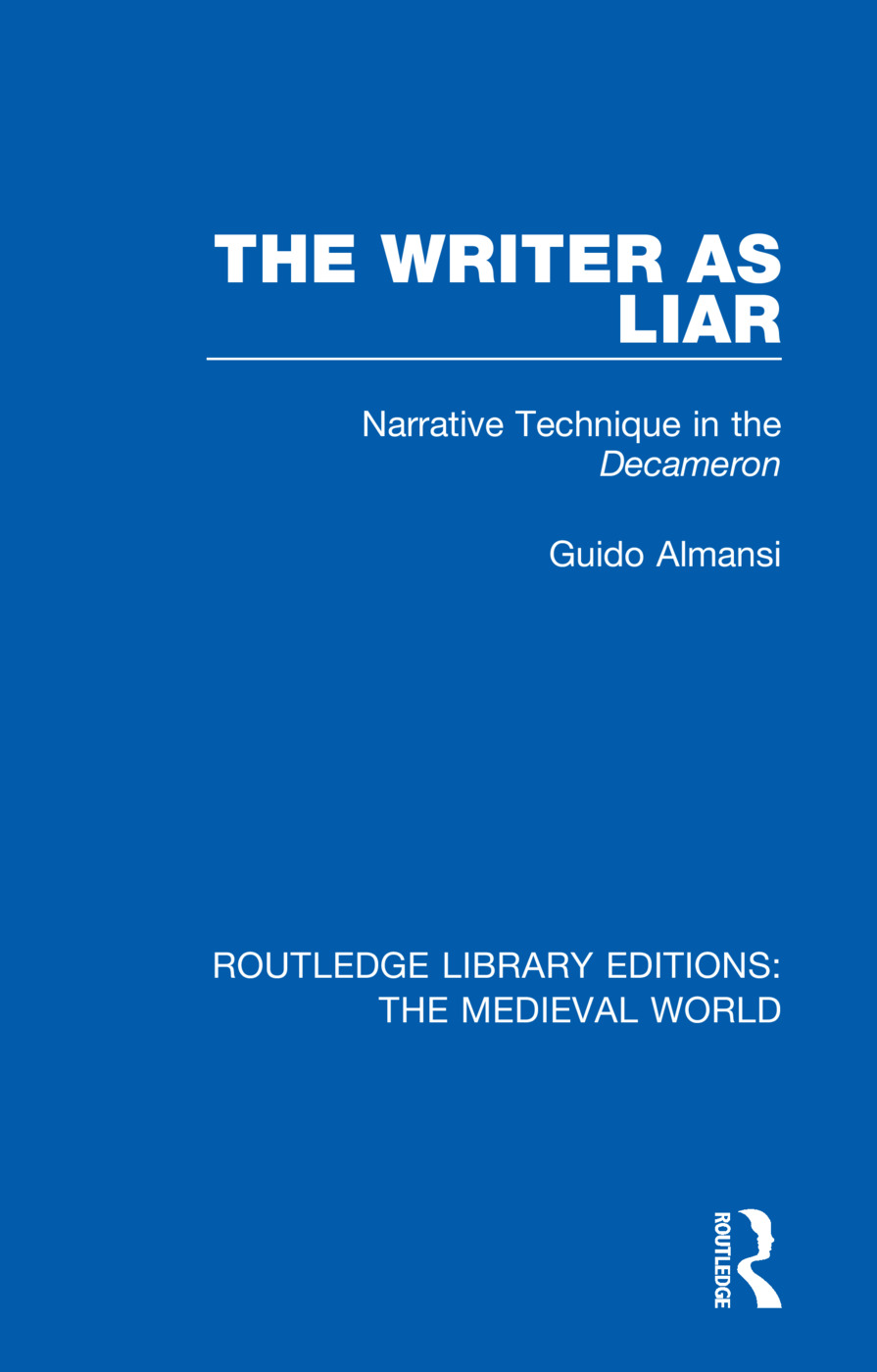 The Writer as Liar: Narrative Technique in the Decameron book cover
