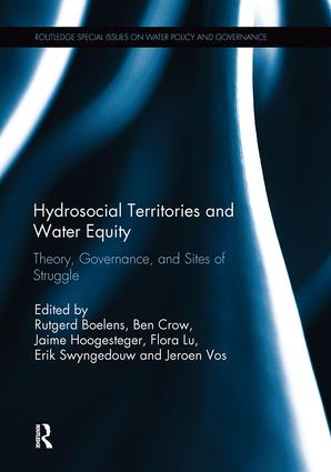 Hydrosocial Territories and Water Equity: Theory, Governance, and Sites of Struggle book cover