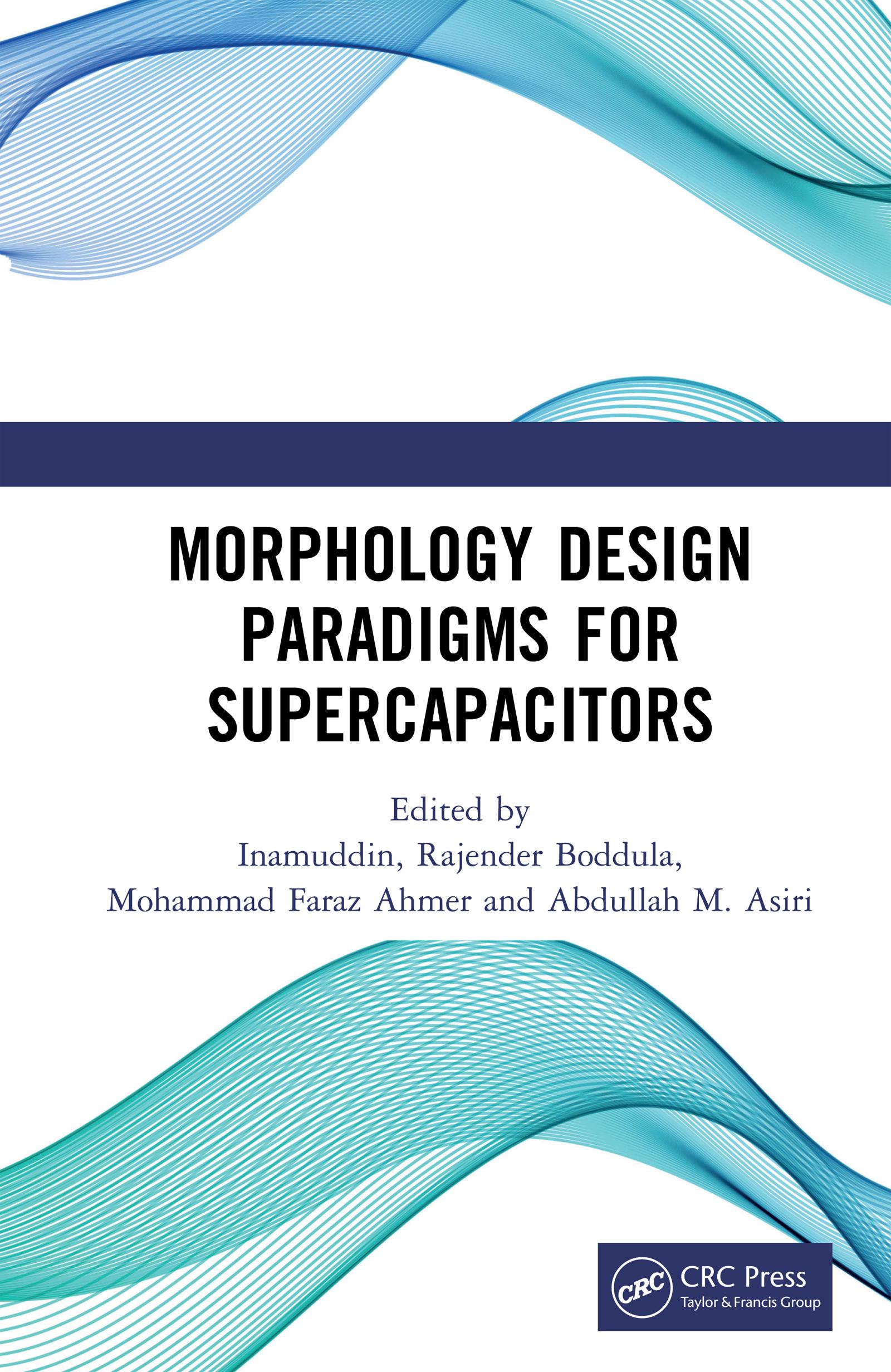 Morphology Design Paradigms for Supercapacitors: 1st Edition (Hardback) book cover