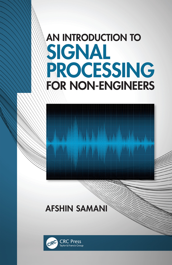 An Introduction to Signal Processing for Non-Engineers book cover