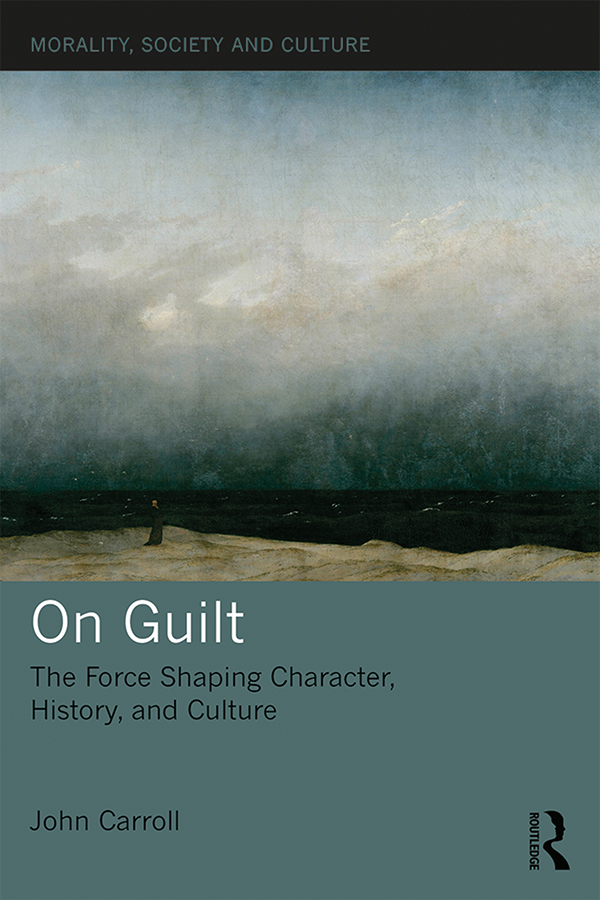 On Guilt: The Force Shaping Character, History, and Culture book cover