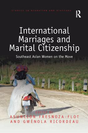 International Marriages and Marital Citizenship: Southeast Asian Women on the Move, 1st Edition (Paperback) book cover